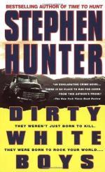Dirty White Boys: A Novel by Stephen Hunter