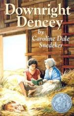 Downright Dencey by Caroline Dale Snedeker