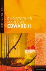 Edward II: The Troublesome Reign and Lamentable End of Edward the Second, King of England, with the Tragical Fall of Proud Mortimer by Christopher Marlowe
