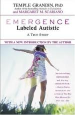 Emergence: Labeled Autistic by Temple Grandin