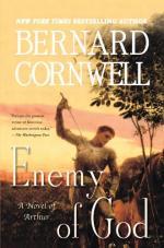 Enemy of God: A Novel of Arthur by Bernard Cornwell