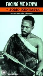 Facing Mount Kenya; the Tribal Life of Gikuyu by Jomo Kenyatta