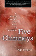 Five Chimneys: The Story of Auschwitz by Olga Lengyel