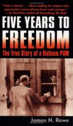 Five Years to Freedom: The True Story of a Vietnam POW by James N. Rowe