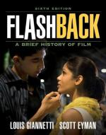Flashback: A Brief History of Film by Louis Giannetti
