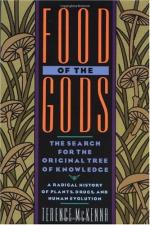 Food of the Gods: The Search for the Original Tree of Knowledge by Terence McKenna