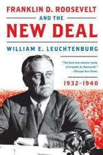 Franklin D. Roosevelt and the New Deal, 1932-1940 by William E. Leuchtenburg