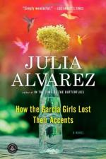 How the Garcia Girls Lost Their Accents by Julia Álvarez