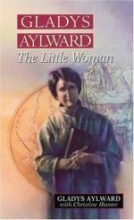 Gladys Aylward: The Little Woman by Gladys Aylward