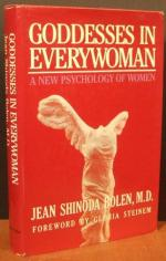 Goddesses in Everywoman: A New Psychology of Women by Jean Shinoda-Bolen