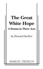 The Great White Hope by Howard Sackler