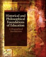 Historical and Philosophical Foundations of Education: A Biographical Introduction by Gerald L. Gutek