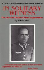 In Solitary Witness by Gordon Zahn