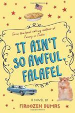 It Ain't So Awful Falafel by Firoozeh Dumas