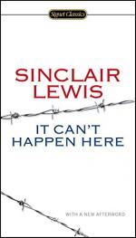 It Can't Happen Here by Sinclair Lewis