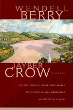Jayber Crow: A Novel by Wendell Berry