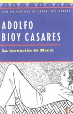 La Invención de Morel by Adolfo Bioy Casares