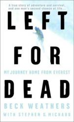 Left for Dead: My Journey Home from Everest by Beck Weathers