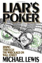 Liar's Poker: Rising Through the Wreckage on Wall Street by Michael Lewis (author)