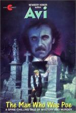 The Man Who Was Poe by Edward Irving Wortis