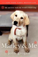 Marley and Me by John Grogan (journalist)