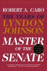 Master of the Senate: The Years of Lyndon Johnson by Robert Caro