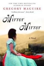 Mirror Mirror by Gregory Maguire