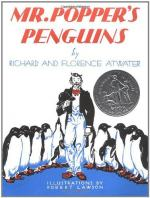 Mr. Popper's Penguins by Richard and Florence Atwater