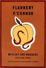 Mystery and Manners; Occasional Prose by Flannery O'Connor