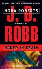 Naked in Death by Nora Roberts