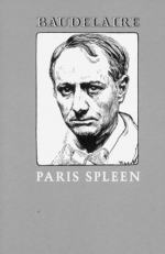 Paris Spleen, 1869 by Charles Baudelaire