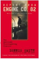 Report from Engine Co. 82 by Dennis Smith (firefighter)