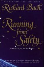 Running from Safety: An Adventure of the Spirit by Richard Bach