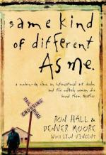 Same Kind of Different as Me: A Modern-Day Slave, an International Art Dealer, and the Unlikely Woman Who Bound Them Tog… by Ron Hall (author)