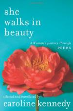 She Walks in Beauty: A Woman's Journey Through Poems by Caroline Kennedy