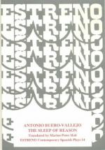 The Sleep of Reason by Antonio Buero Vallejo
