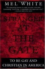 Stranger at the Gate: To Be Gay and Christian in America by Mel White