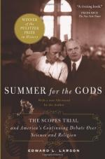 Summer for the Gods: The Scopes Trial and America's Continuing Debate Over Science and Religion by Edward Larson