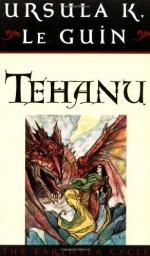 Tehanu: The Last Book of Earthsea by Ursula K. Le Guin