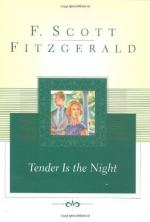 Tender Is the Night by F. Scott Fitzgerald
