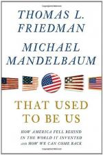 That Used to Be Us: How America Fell Behind in the World It Invented and How We Can Come Back by Thomas Friedman