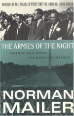The Armies of the Night: History as a Novel, the Novel as History by Norman Mailer