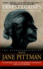 The Autobiography of Miss Jane Pittman by Ernest Gaines