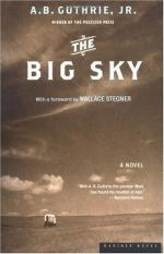 The Big Sky by A. B. Guthrie, Jr.