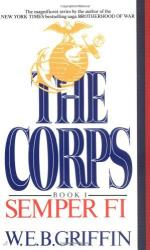The Corps: Book 1 Semper Fi by W. E. B. Griffin