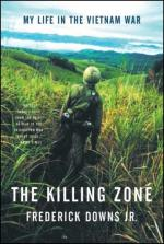 The Killing Zone: My Life in the Vietnam War by Frederick Downs