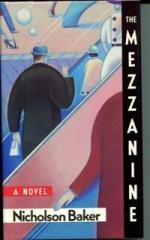 The Mezzanine: A Novel by Nicholson Baker