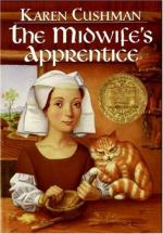 The Midwife's Apprentice by Karen Cushman