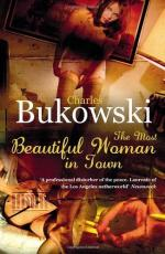 The Most Beautiful Woman in Town & Other Stories by Charles Bukowski