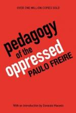 The Pedagogy of the Oppressed by Donald Macedo, Myra Bergman Ramos, and Paula Freire